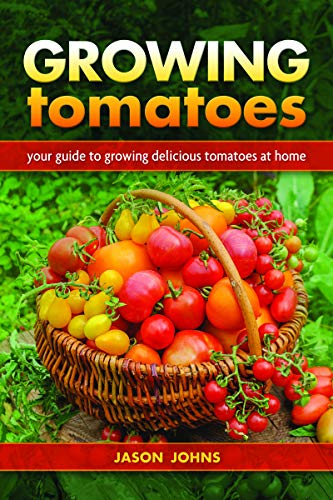 JASON JOHNS - GROWING TOMATOES BOOK