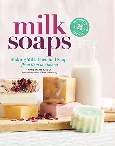 Faiola Anne-Marie - Milk Soaps BOOK