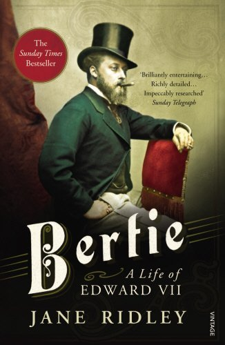 RIDLEY,JANE - BERTIE: A LIFE OF EDWARD VII BOOK