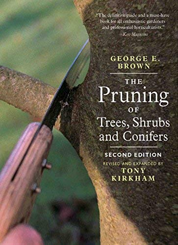 Georgee Brown - Pruning Of Trees,Shrubs And Conifers BOOK