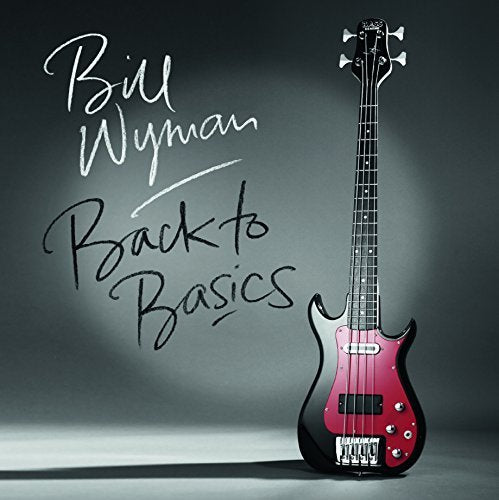 WYMAN,BILL - BACK TO BASICS (HOL) VINYL