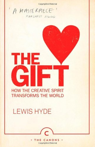HYDE,LEWIS - GIFT, THE (CANONS IMPRINT) BOOK