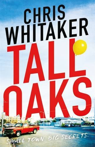WHITAKER, CHRIS - TALL OAKS BOOK