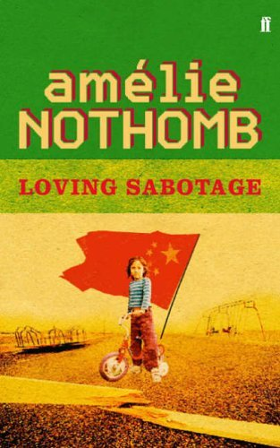 NOTHOMB A - LOVING SABOTAGE BOOK