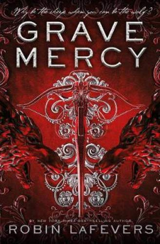 Robin Lafevers - Grave Mercy BOOK