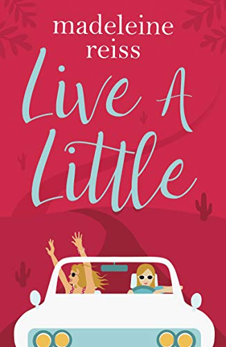 Madeleine Reiss - Live A Little BOOK