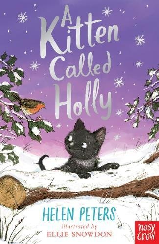 PETERS,HELEN - A KITTEN CALLED HOLLY BOOK