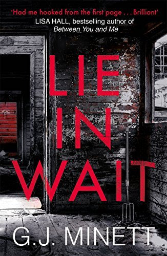 Minett, G. J. - Lie In Wait BOOK
