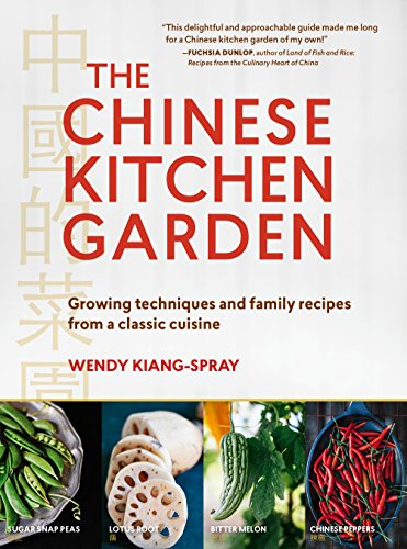 KIANG-SPRAY,W - CHINESE KITCHEN GARDEN BOOK