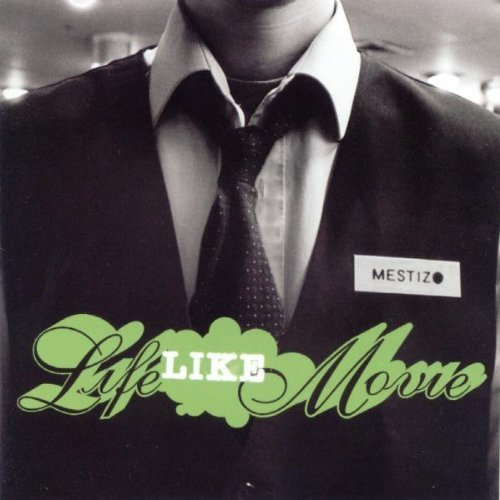 - Mestizo-Lifelikemovie CD