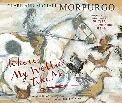MORPURGO, M - WHERE MY WELLIES TAKE ME BOOK