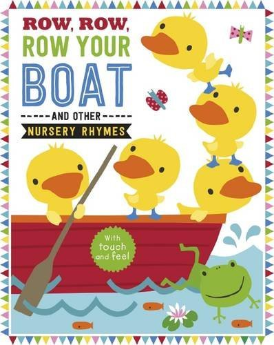 - Row, Row, Your Boat And Other Nursery Rhymes BOOK