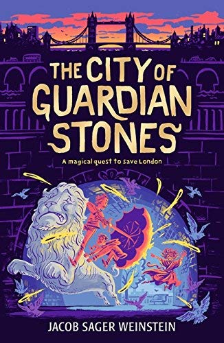 Jacob Sager Weinstein - City Of Guardian Stones BOOK