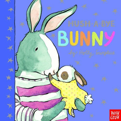SURPLICE,HOLLY - HUSH-A-BYE BUNNY CBB BOOK