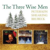 Oscar Peterson, George Shearing Quintet & Dave Brubeck - Three Wise Men CD