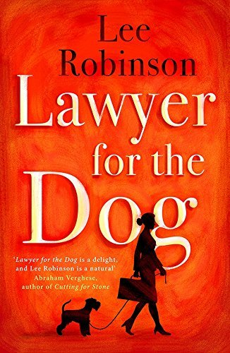ROBINSON, LEE - LAWYER FOR THE DOG BOOK