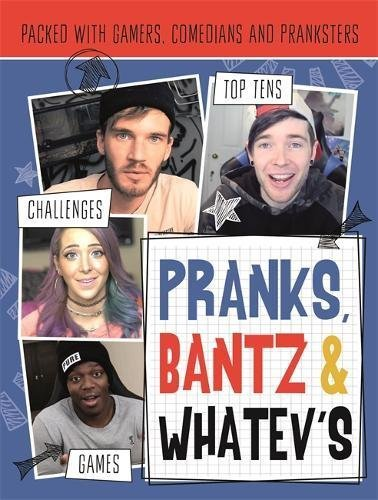 PAUL,HARRIET - PRANKS, BANTS & WHATEV`S FANBOOK BOOK