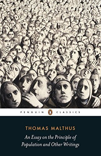 Thomas Malthus - An Essay on the Principle of Population and Other Writings (Paperback )