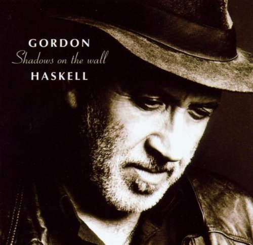HASKELL,GORDON - Gordon Haskell - Shadows On The Wall CD