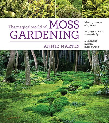 Annie Martin - Magical World Of Moss Gardening BOOK