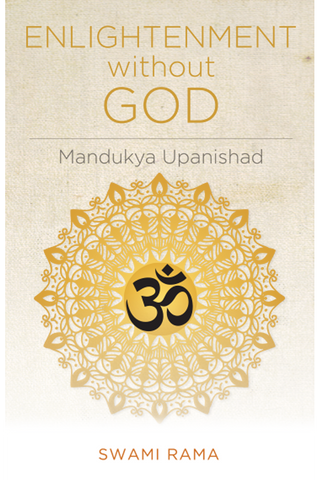Enlightenment Without God: Mandukya Upanishad