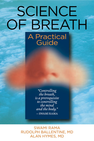 Science of Breath: A Practical Guide to Breath and Prana