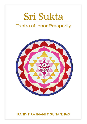 Sri Sukta: Tantra of Inner Prosperity