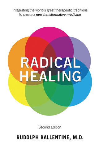 Radical Healing: Second Edition