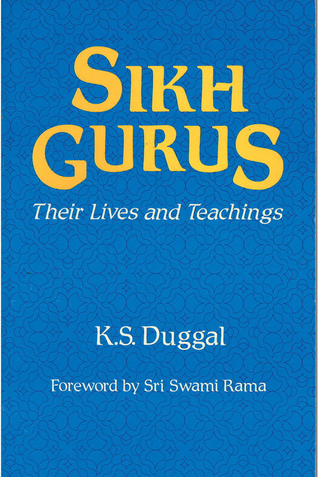 Sikh Gurus: Their Lives and Their Teachings