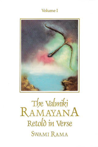 The Valmiki Ramayana Retold in Verse - Volume 1 of 2