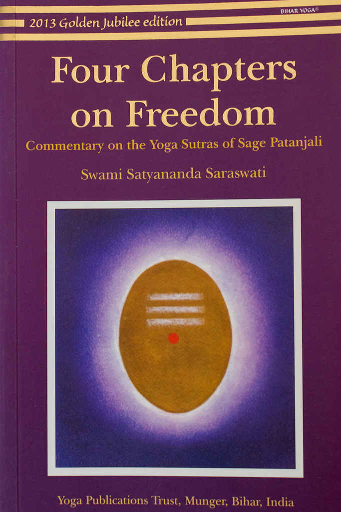 Four Chapters On Freedom Commentary On The Yoga Sutras Of Patanjali Himalayan Institute