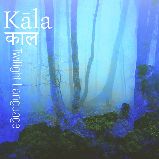 Twilight Language - Kala (MP3 Download)