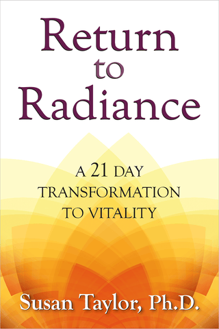 Return to Radiance: A 21 Day Transformation to Vitality