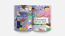 "Load image into Gallery viewer, Elizabeth Minkel's ""A frontend of our own"" title spread"