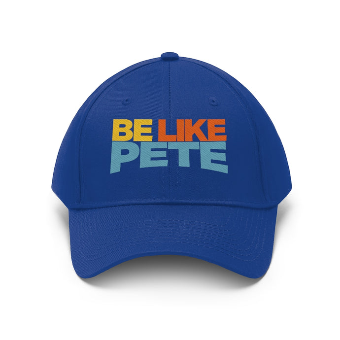 Be Like Pete Baseball Cap - Boot Edge Edge Merch