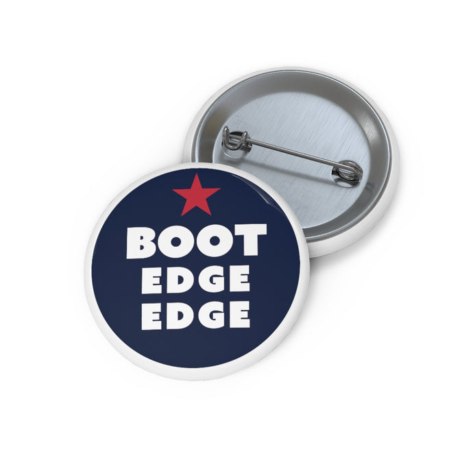 Boot Edge Edge Button - Boot Edge Edge Merch