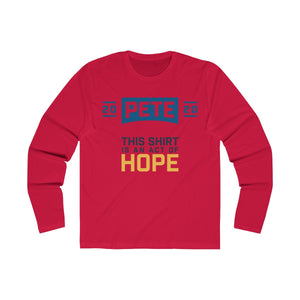 This Shirt Is An Act Of Hope Long Sleeve Crew Tee - Boot Edge Edge Merch