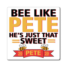 Load image into Gallery viewer, Bee Like Pete, He's Just That Sweet. Magnet - Boot Edge Edge Merch