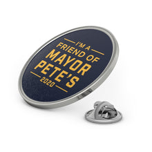 Load image into Gallery viewer, I'm a Friend Of Mayor Pete Lapel Pin - Boot Edge Edge Merch