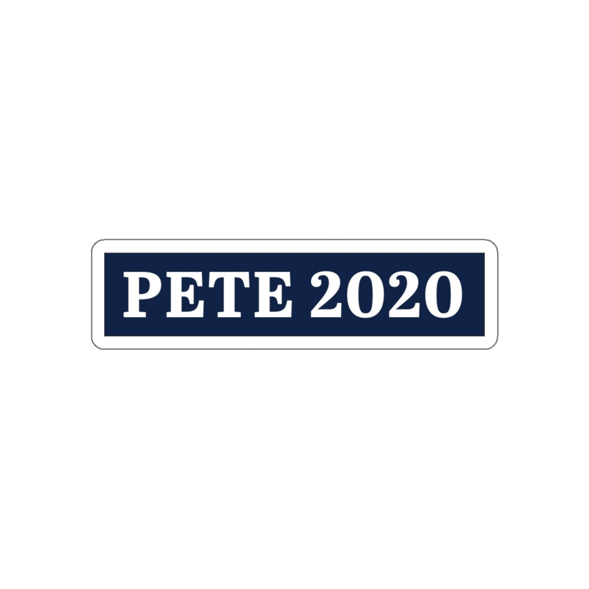 Pete 2020 bumper sticker