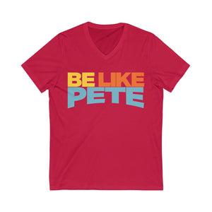 Be Like Pete Short Sleeve V-Neck Tee - Boot Edge Edge Merch