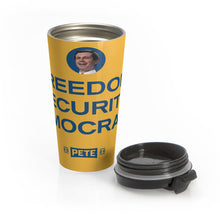 Load image into Gallery viewer, Freedom, Security, Democracy Pete Travel Mug