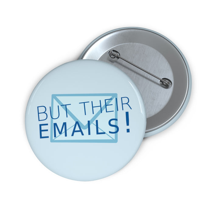 But Their Emails! Button