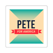 Load image into Gallery viewer, Pete Buttigieg for America Sticker