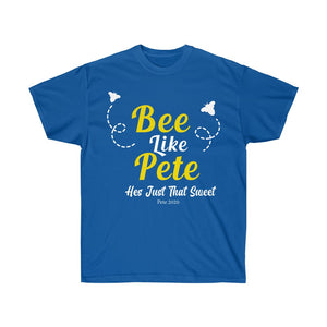 Bee Like Pete, He's Just That Sweet! T-Shirt