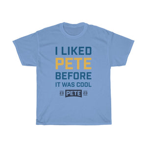 I Liked Pete Before It Was Cool T-Shirt - Boot Edge Edge Merch