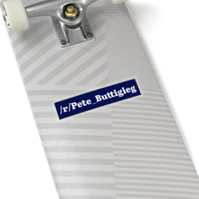 Load image into Gallery viewer, White on Blute /r/Pete_Buttigieg Subreddit Sticker - Boot Edge Edge Merch