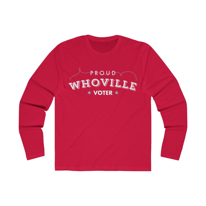 Proud Whoville Voter Long Sleeve Crew Tee - Boot Edge Edge Merch