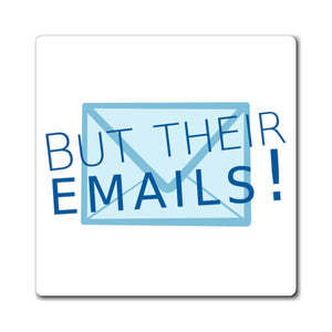 But Their Emails Magnet