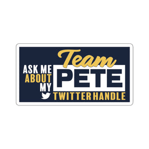 Ask Me About My Team Pete Twitter Handle Sticker - Boot Edge Edge Merch